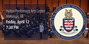 FREE | The U.S. Army Concert Band | Hylton PAC