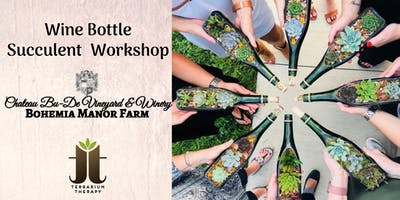 Wine Bottle Succulent Workshop at Chateau Bu-De Winery at Bohemia Manor Farm