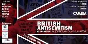British Antisemitism — It's Personal: In Politics, On...