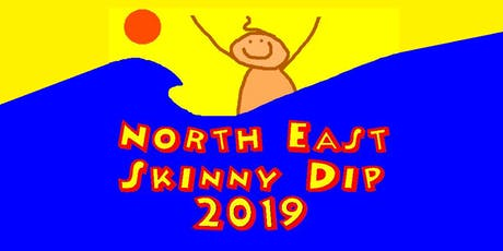 NORTH EAST SKINNY DIP 2019 tickets