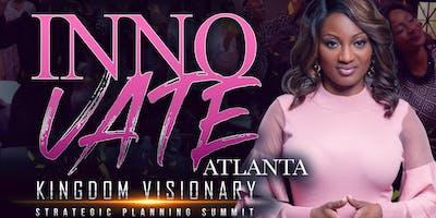 ATLANTA: Kingdom Visionary Strategic Planning Summit #INNOVATE