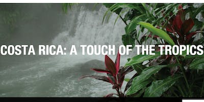 Costa Rica: A Touch of the Tropics