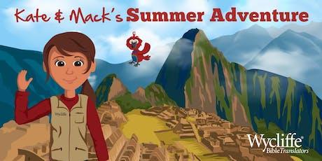 Kate & Mack's Summer Adventure  tickets