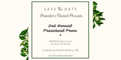 Provider's United 2nd Annual Preschool Prom