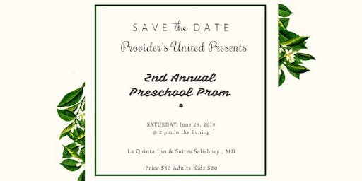 Provider's United 2nd Annual Preschool Prom