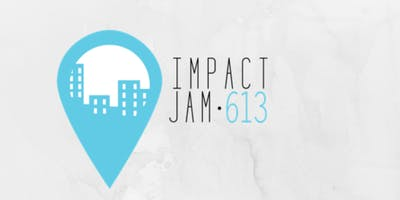 Impact Jam 613: Pitch Competition and Reception