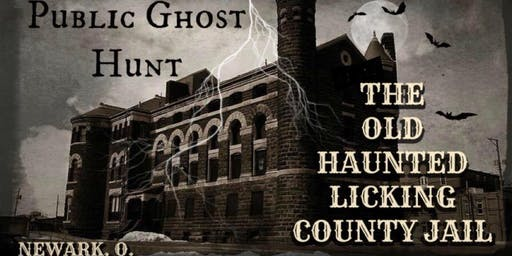 LICKING COUNTY HISTORIC JAIL PUBLIC GHOST HUNT - November 16, 2019