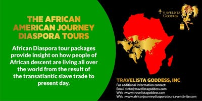 The African American Journey Diaspora Tours