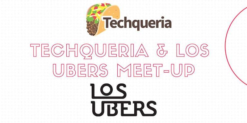 Techqueria & Los Ubers - Austin