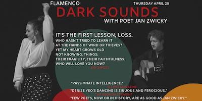 Dark Sounds: Poetry & Flamenco ft. Jan Zwicky