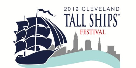2019 Cleveland Tall Ships Festival VIP Tickets tickets