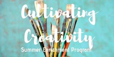 Summer Enrichment Program: Cultivating Creativity (10 Weeks)