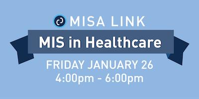 [MIS Link #3]: Tech in Healthcare