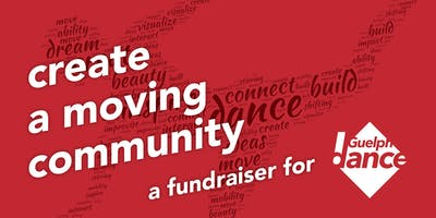Create a moving community - a fundraiser for Guelph Dance