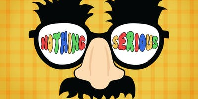 Nothing Serious - Saturday, February 23rd @ 12PM