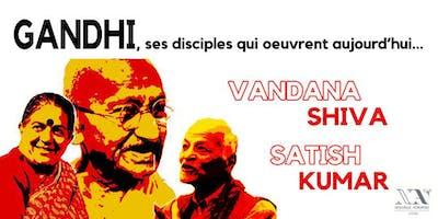 Vandana Shiva, Satish Kumar, dans la lignée de Gandhi - Conférence