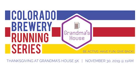 Thanksgiving at Grandma's House 5k - Colorado Brewery Running Series tickets