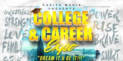 "College & Career Expo ""Dream It & Be It"" - Free"