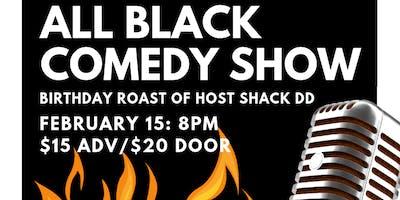 All Black Comedy Show