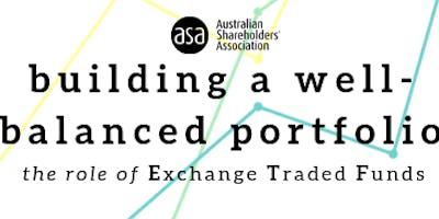 Perth - Building a well-balanced portfolio, the role of ETFs