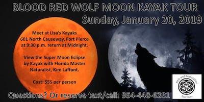 BLOOD RED WOLF MOON KAYAK TOUR