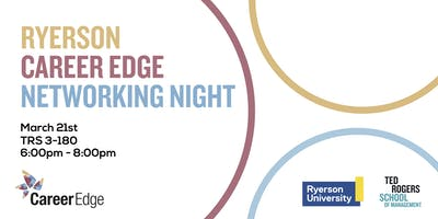 Ryerson Career Edge Networking Night
