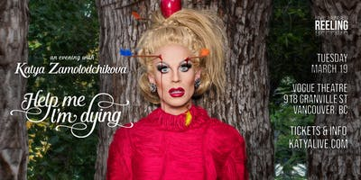 Help Me I'm Dying – An Evening of Comedy with Katya Zamolodchikova