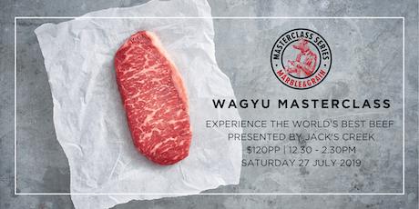 Waygu Masterclass  tickets