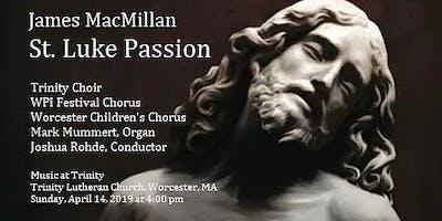 St. Luke Passion, James MacMillan