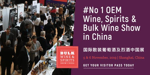 2019 International Bulk Wine and Spirits Show - Visitor Registration (China)