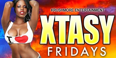 XTASY FRIDAYS (REGGAE DOWNTOWN) tickets
