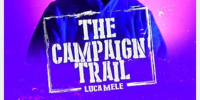 Luca Mele - The Campaign Trail