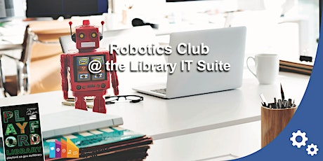 STEAM Club @ the Library IT Suite tickets
