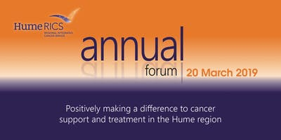 Hume Regional Integrated Cancer Service (HRICS) Annual Forum 2019