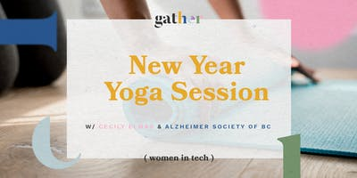 Gather - YVR Tech Women: New Year Yoga Session