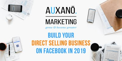 Build your direct selling business on Facebook in 2019