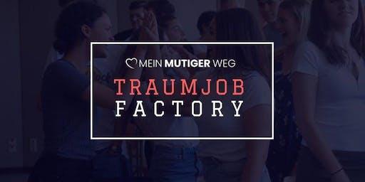 MEIN MUTIGER WEG Traumjob Factory