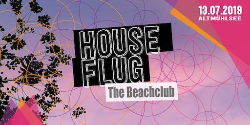 Houseflug The Beachclub w/ Bebetta, Alec Troniq, CIOZ uvm.