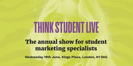 Think Student Live : The right way to engage with your audience tickets