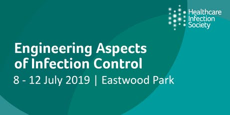 Engineering Aspects of Infection Control 8 - 12 July 2019 tickets