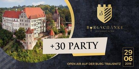 ♥ +30 Party auf der Burg Trausnitz ♥ Tickets