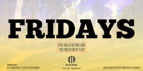 #TooLitFridays at On The Rocks with All The Way Up Entertainment tickets