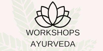 Workshops Ayurveda  (15€-40€)