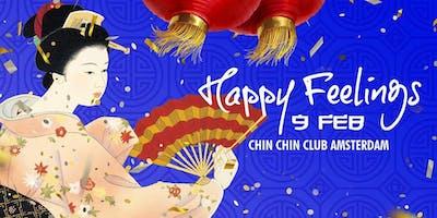 Happy Feelings | Chin Chin Club Amsterdam
