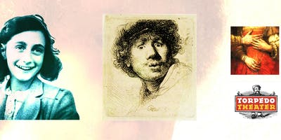 Theatershow: When Anne Frank met Rembrandt (in English)