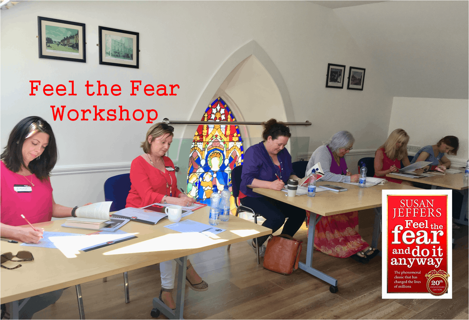 Feel the Fear and Do It Anyway® Workshop