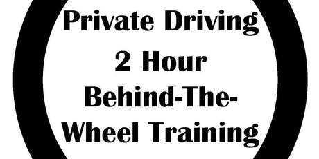 Private Driving Session- 2 hour behind-the-wheel training tickets