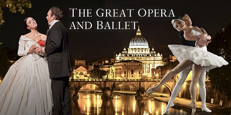 La Grande Opera e Balletto - The Great Opera with Ballet tickets