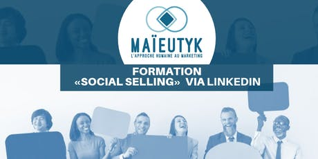 Formation Maïeutyk: Social Selling via LinkedIn billets