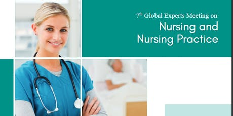 7th Global Experts Meeting on Nursing and Nursing Practice (PGR) tickets